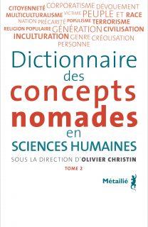 Dictionnaire des concepts nomades T2