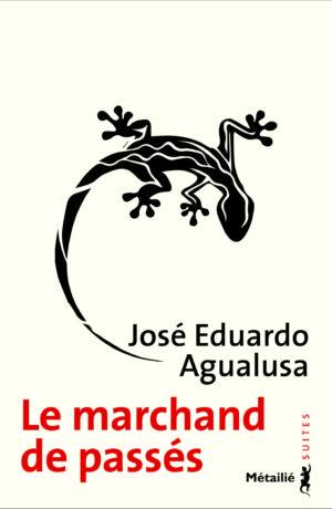 """Résultat de recherche d'images pour """"Le marchand de passés de José Eduardo Agualusa métailié"""""""