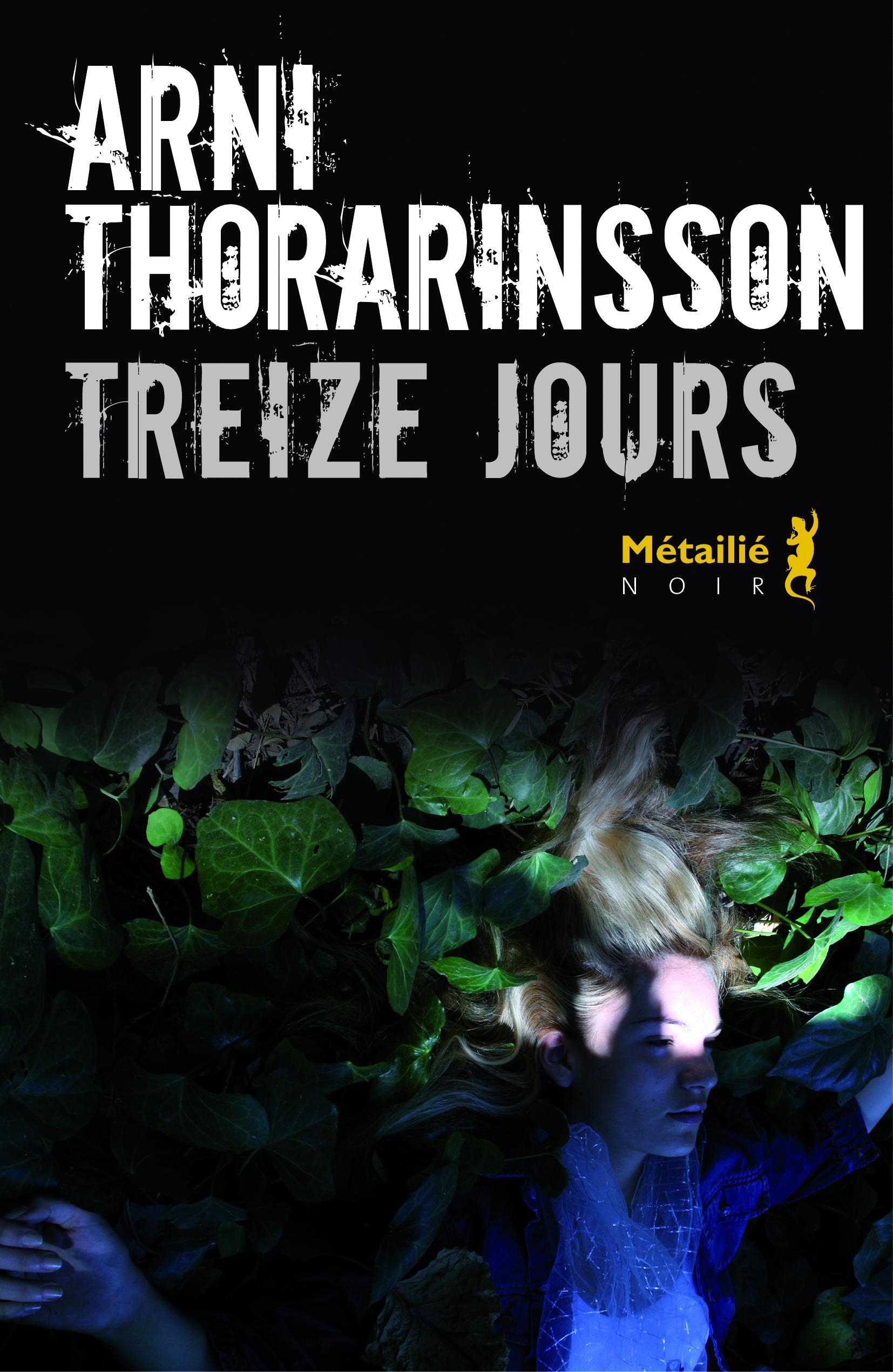 """Résultat de recherche d'images pour """"Treize jours / Arni Thorarinsson"""""""