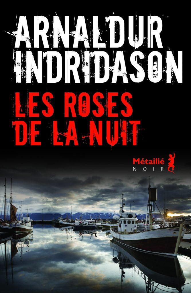 Les Roses de la nuit - Editions Métailié