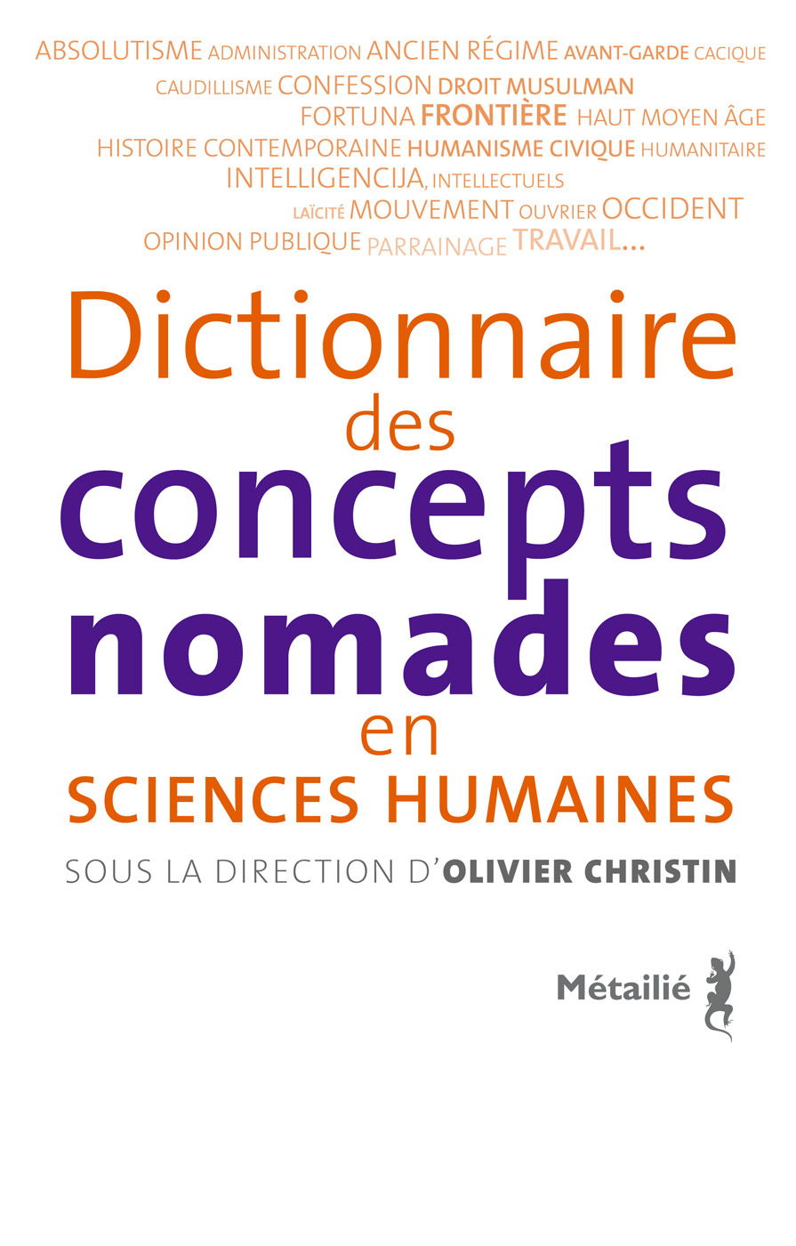 https://editions-metailie.com/wp-content/uploads/couvHDjpg/dictionnaire%20des%20concepts%20nomades%20en%20sciences%20humaines.jpg