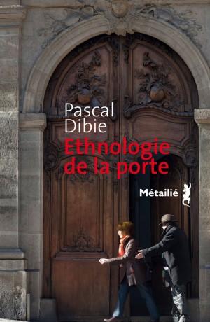 Ethnologie de la porte – FRANCE CULTURE « La grande table ...