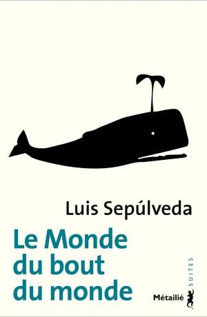 Le Monde du bout du monde - Editions Métailié